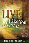 Live Like You Mean It