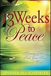 13 Weeks to Peace
