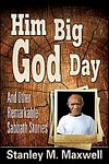 Him Big God Day