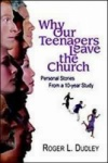 Why Our Teenagers Leave the Church