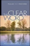 The Clear Word Psalms & Proverbs