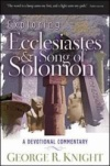 Exploring Ecclesiastes and Song of Solomon: A Devotional Commentary