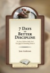 7 Days to Better Discipline
