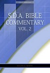 E.G.W. Bible Commentary Vol. 2