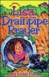 Lisa and the Drainpipe Prayer