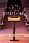 Ellen White On Preaching