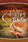 Our Father Cares - 2014 Evening Devotional