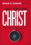 As I Follow Christ