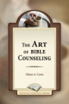 The Art of Bible Counseling