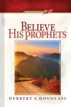 Believe His Prophets (2016 Evening Devotional)