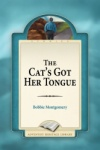 The Cat's Got Her Tongue