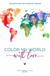 Color My World With Love (2021 Women Devotional)