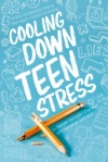 Cooling Down Teen Stress