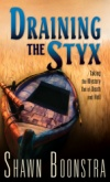Draining the Styx