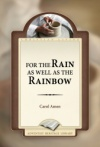 For The Rain As Well As the Rainbow