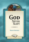 God Never Slept