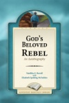 God's Beloved Rebel