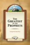 The Greatest of the Prophets