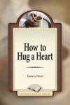 How to Hug a Heart