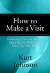 How to Make a Visit