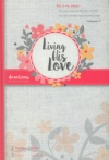 Living His Love (2016 Women's Devotional)