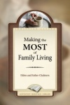 Making the Most of Family Living