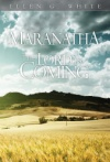 Maranatha: The Lord Is Coming (2015 Evening Devotional)