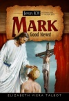Jesus 101: Mark Good News!