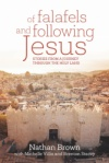 Of Falafels and Following Jesus