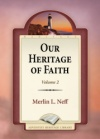 Our Heritage of Faith Volume 2