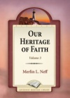 Our Heritage of Faith Volume 3