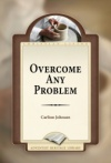 Overcome Any Problem