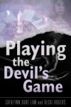 Playing the Devil's Game