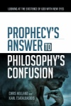Prophecy's Answer to Philosophy's Confusion