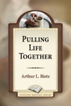 Pulling Life Together