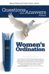 Questions and Answers about Women's Ordination