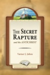 The Secret Rapture and the Antichrist