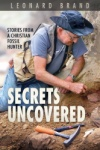 Secrets Uncovered: Stories From a Christian Fossil Hunter