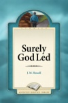 Surely God Led