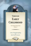 Through Early Childhood