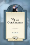 We and Our Children