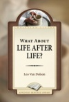 What About Life After Life?