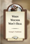 When Wounds Won't Heal