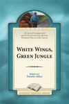 White Wings, Green Jungle