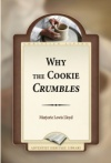 Why the Cookie Crumbles
