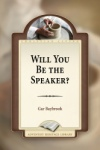 Will You Be the Speaker?