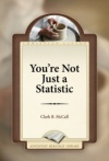 You're Not Just a Statistic