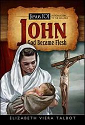 John: God Became Flesh