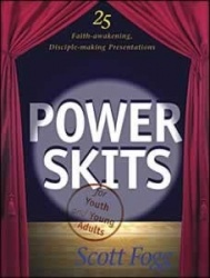 Power Skits for Youth and Young Adults