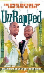 UnRapped: The Myers Brothers Flip from Fame to Glory
